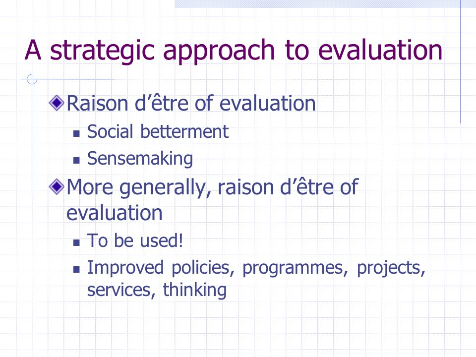 A strategic approach to evaluation