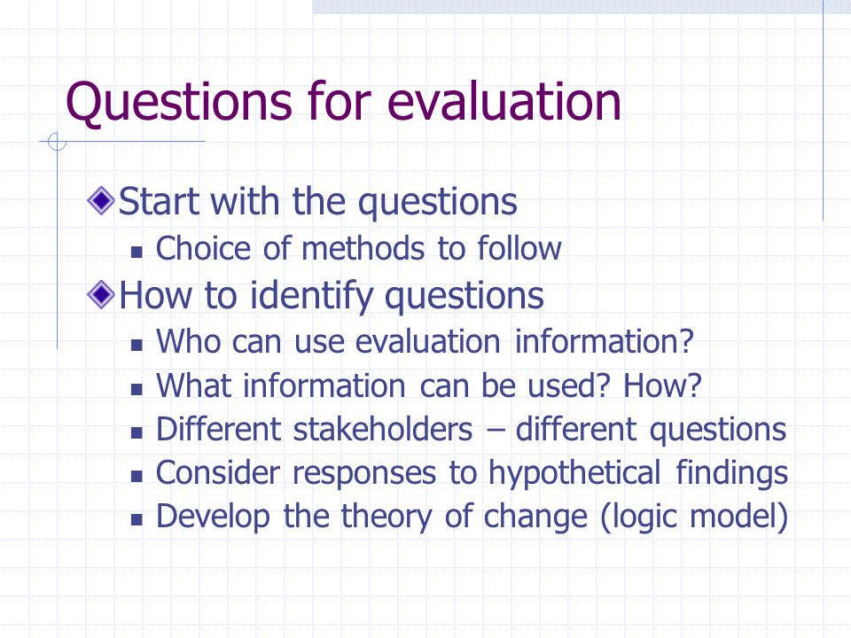 Questions for evaluation