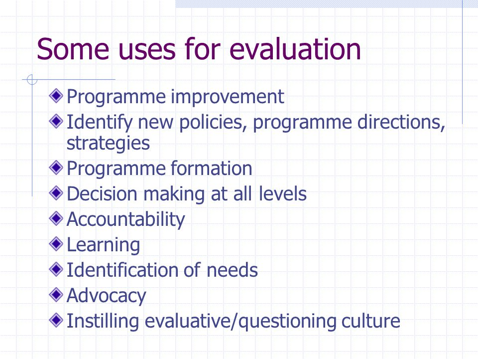 Some uses for evaluation