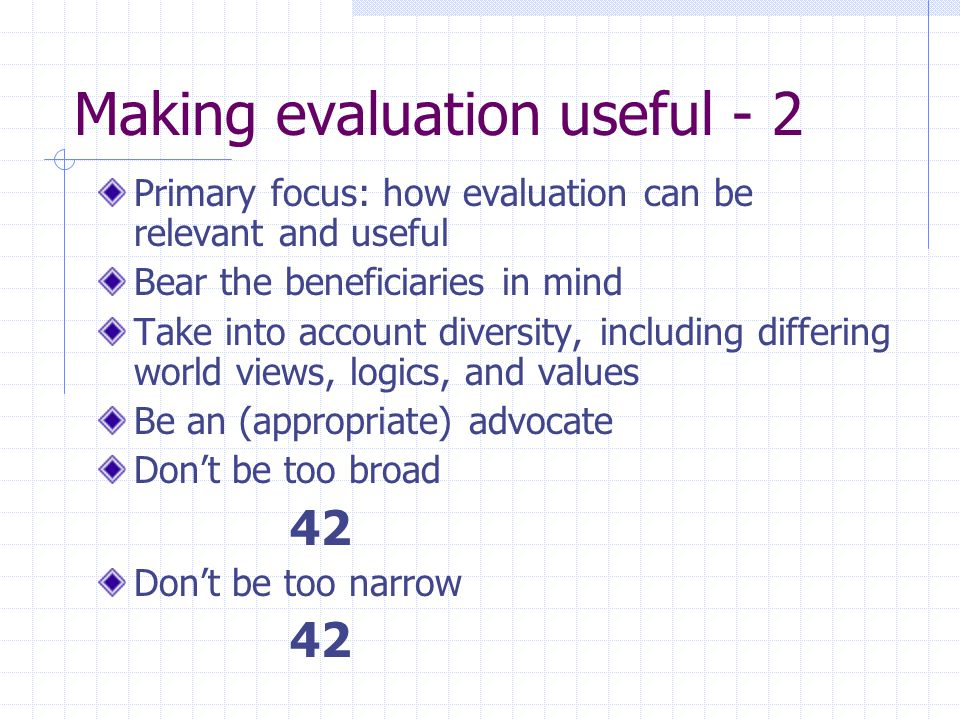 Making evaluation useful - 2