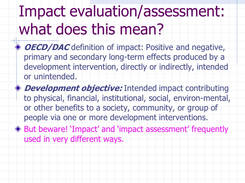 Impact evaluation/assessment: what does this mean