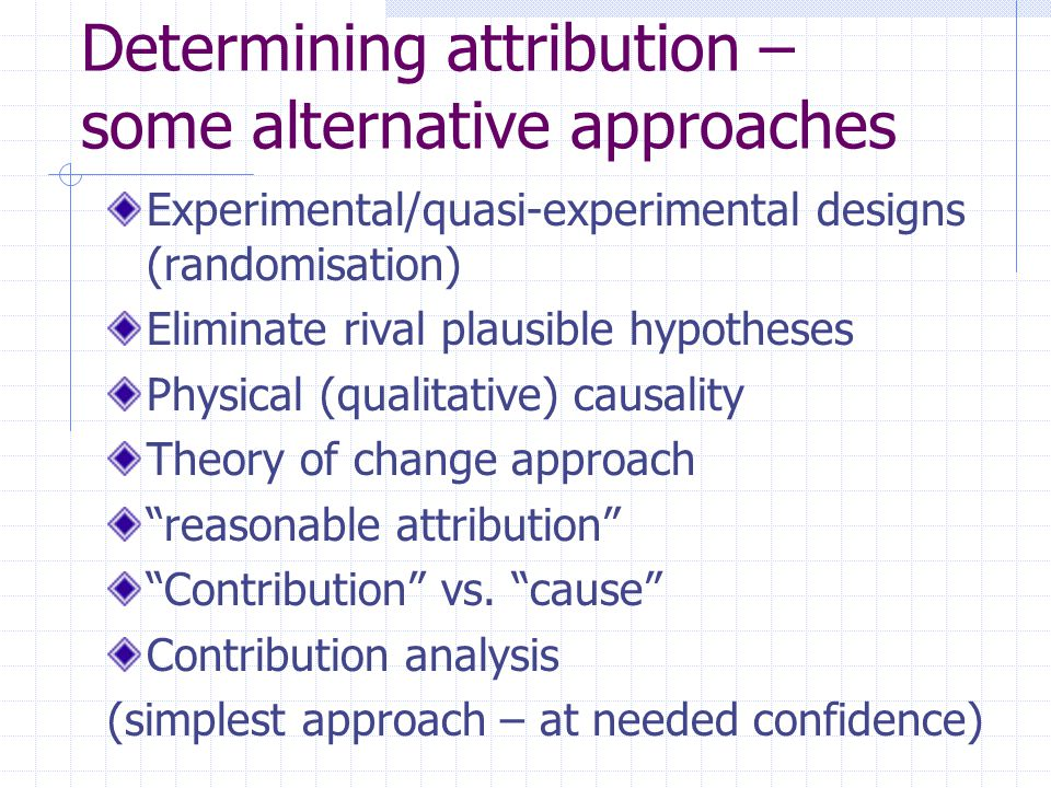 Determining attribution – some alternative approaches