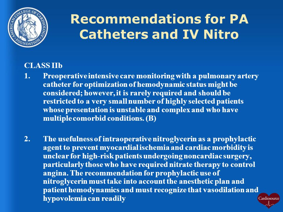 Recommendations for PA Catheters and IV Nitro