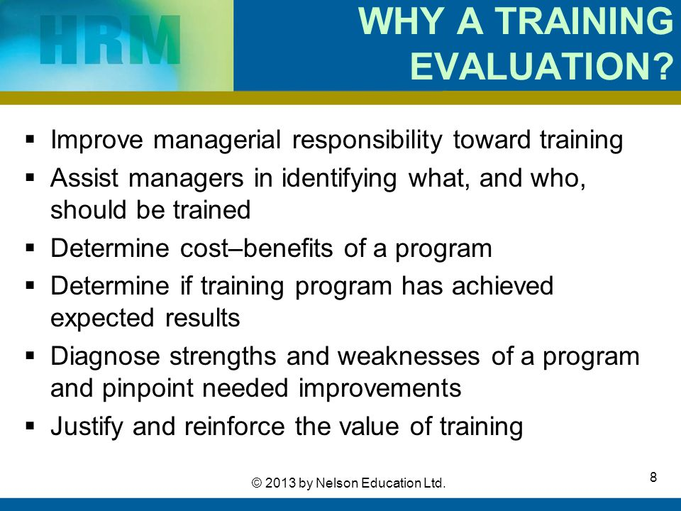 WHY A TRAINING EVALUATION