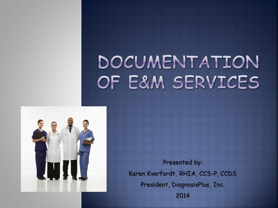 Documentation of E&M services