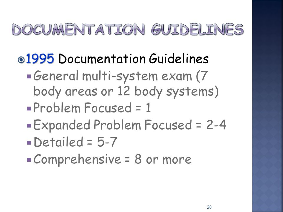 documentation of examination system Coding flow charts diagnosis codes icd-9-cm volume • comprehensive --a general multi-system examination for each area/system, documentation of at.