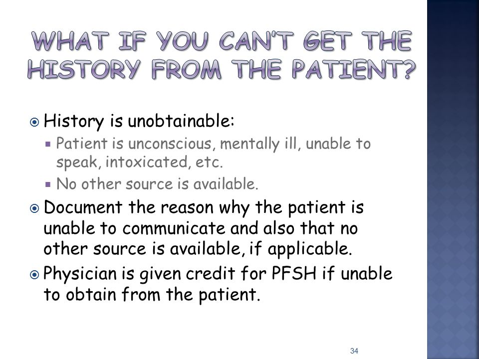 What if you can't get the history from the patient