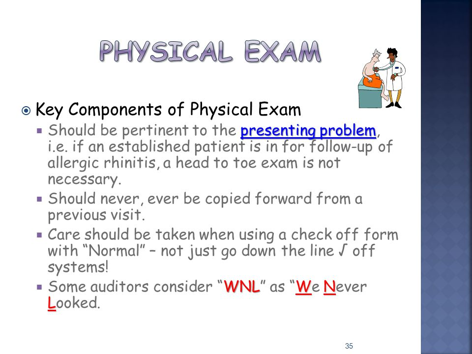 Physical exam Key Components of Physical Exam