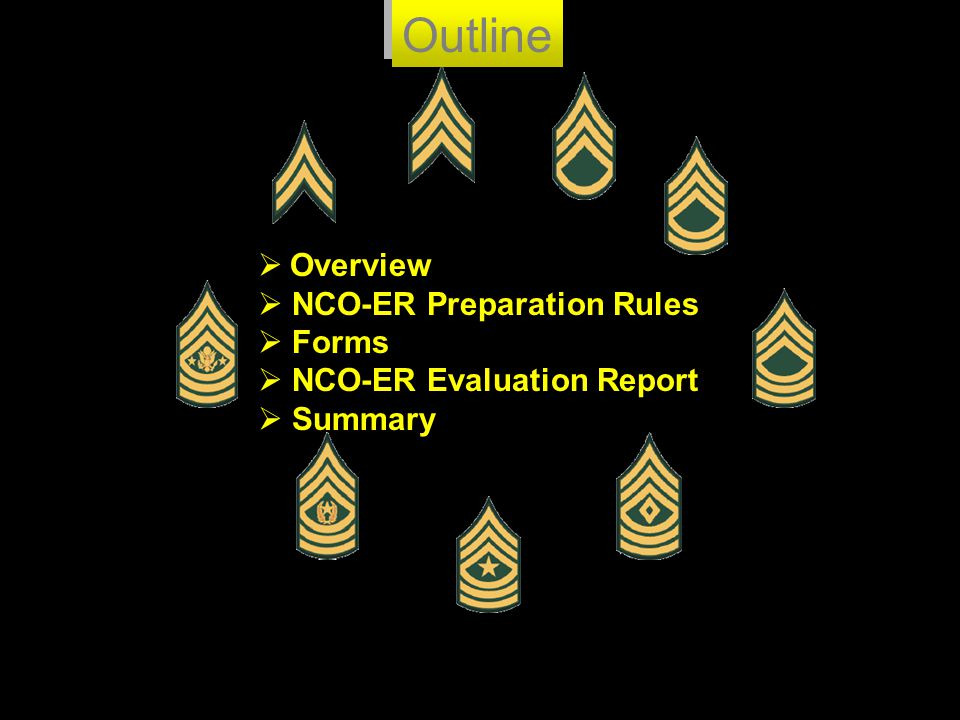 Outline Overview NCO-ER Preparation Rules Forms