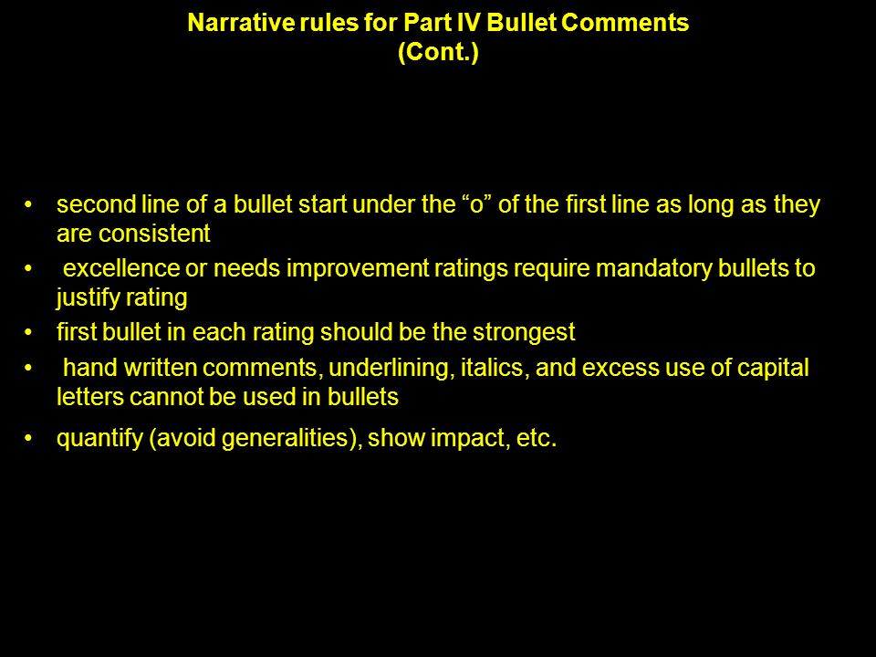 Narrative rules for Part IV Bullet Comments (Cont.)
