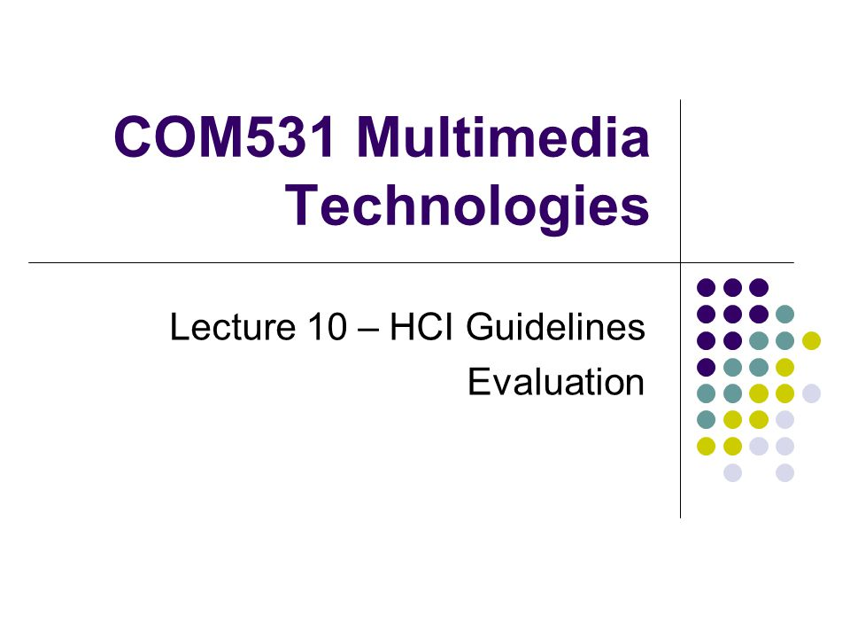 COM531 Multimedia Technologies