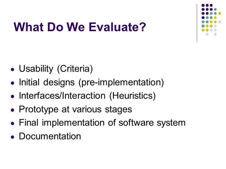 What Do We Evaluate Usability (Criteria)
