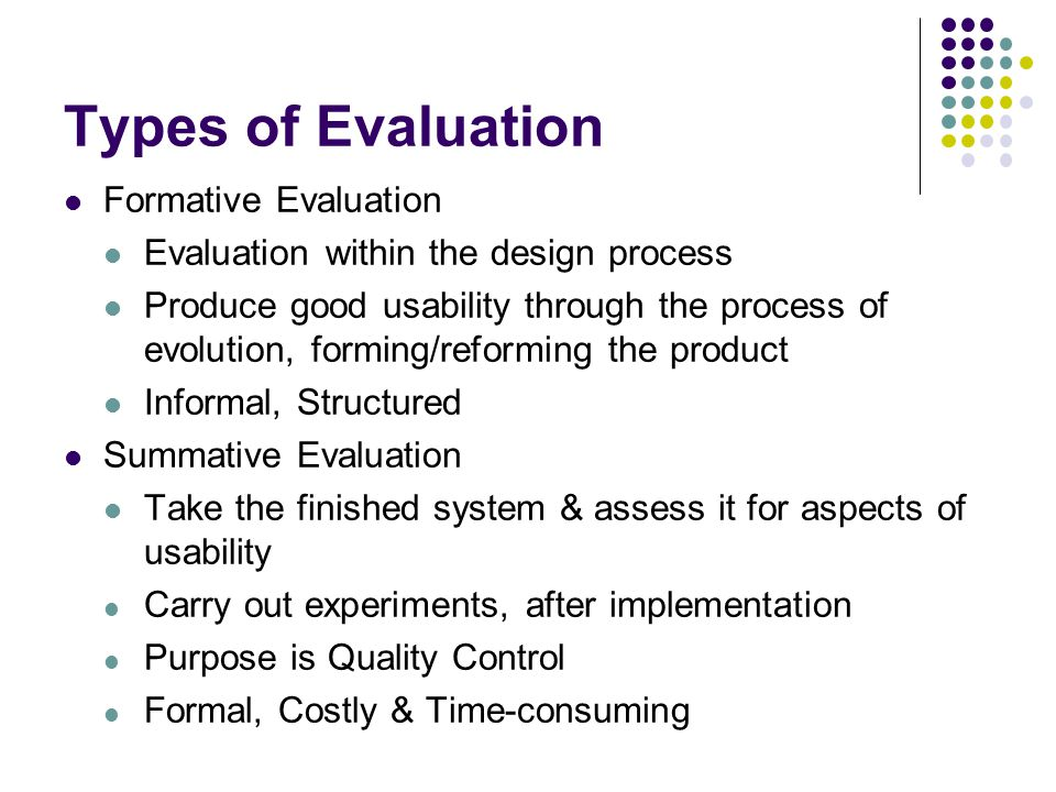 Types of Evaluation Formative Evaluation