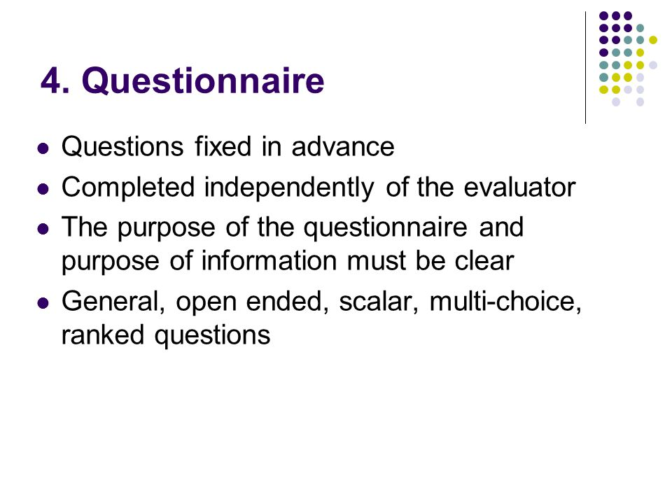 4. Questionnaire Questions fixed in advance