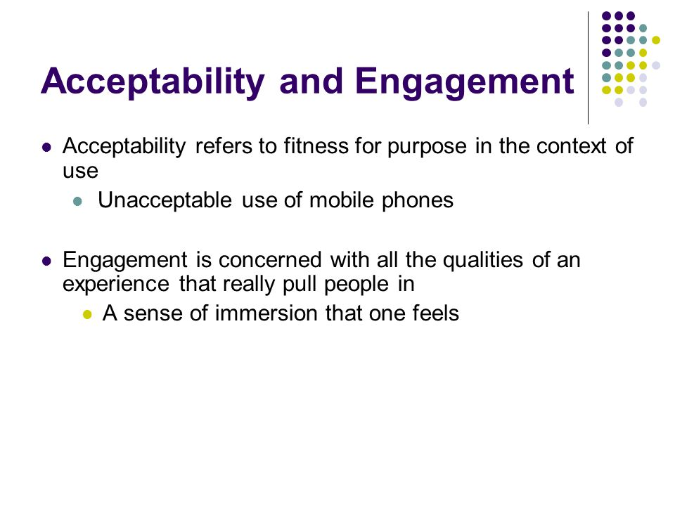 Acceptability and Engagement