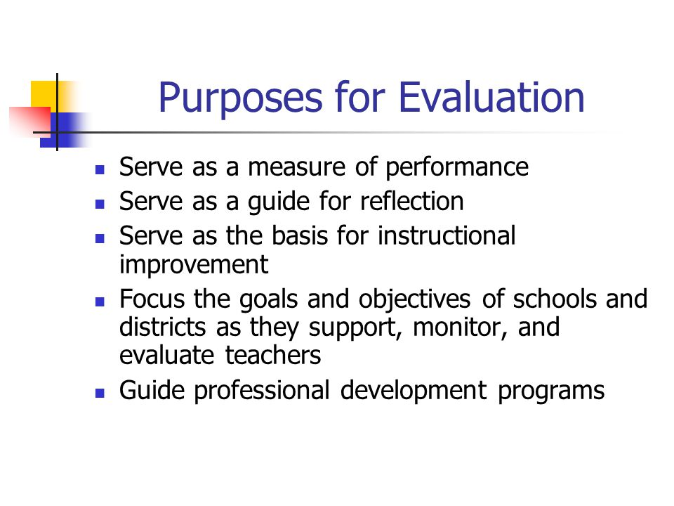 Purposes for Evaluation