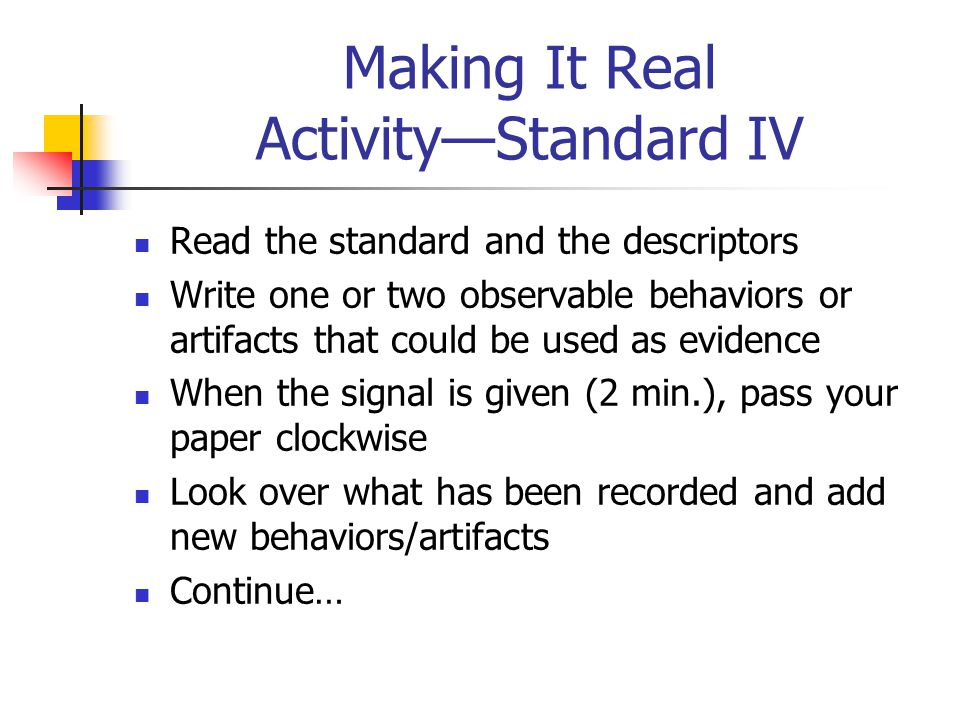 Making It Real Activity—Standard IV