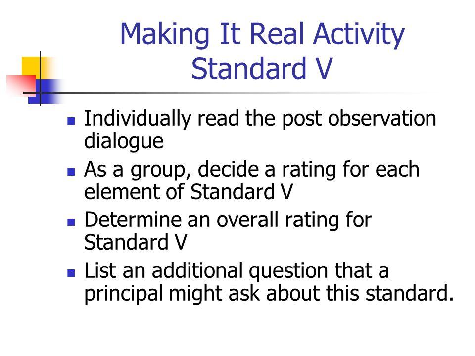 Making It Real Activity Standard V