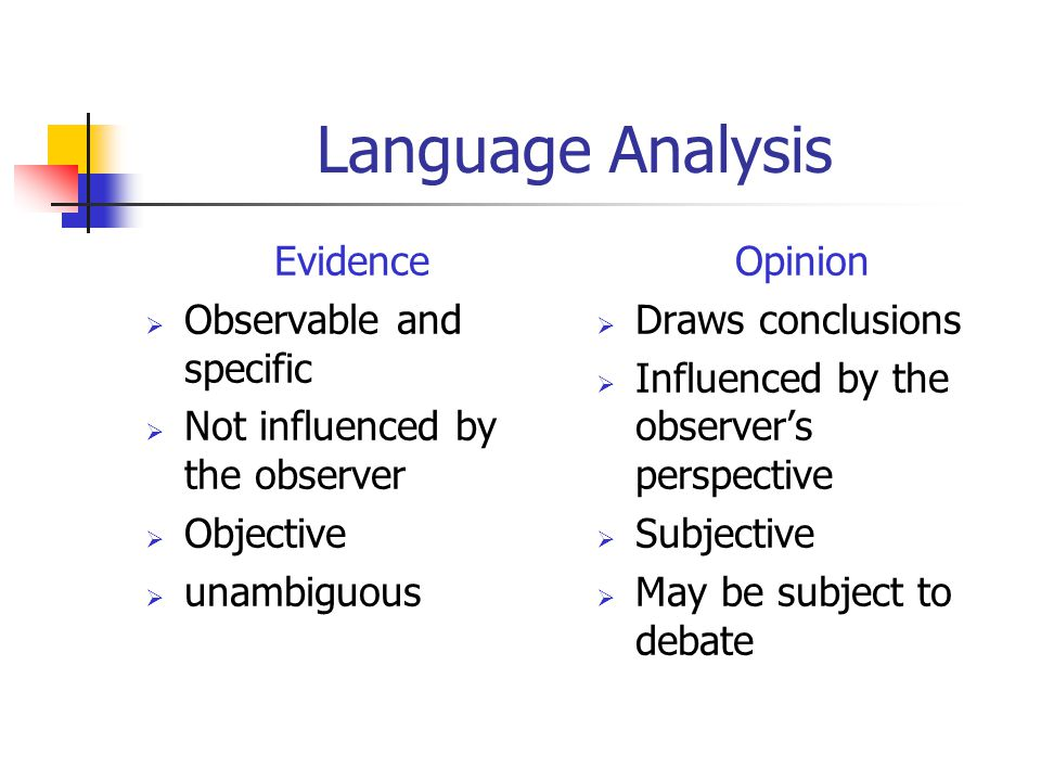Language Analysis Evidence Observable and specific