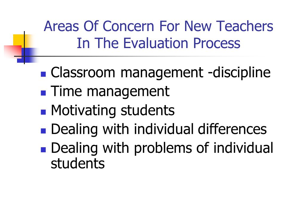 Areas Of Concern For New Teachers In The Evaluation Process