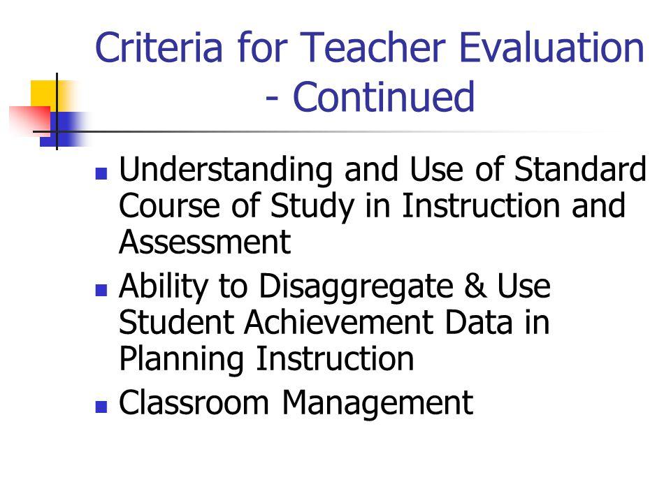 Criteria for Teacher Evaluation - Continued