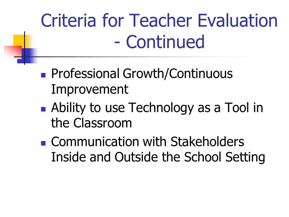 Criteria for Teacher Evaluation - Continued