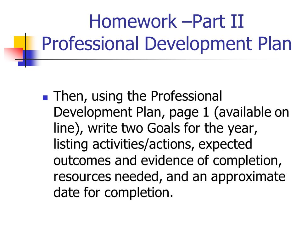 Homework –Part II Professional Development Plan