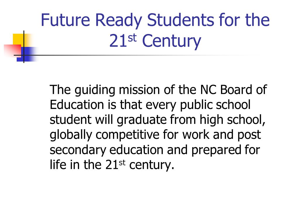 Future Ready Students for the 21st Century
