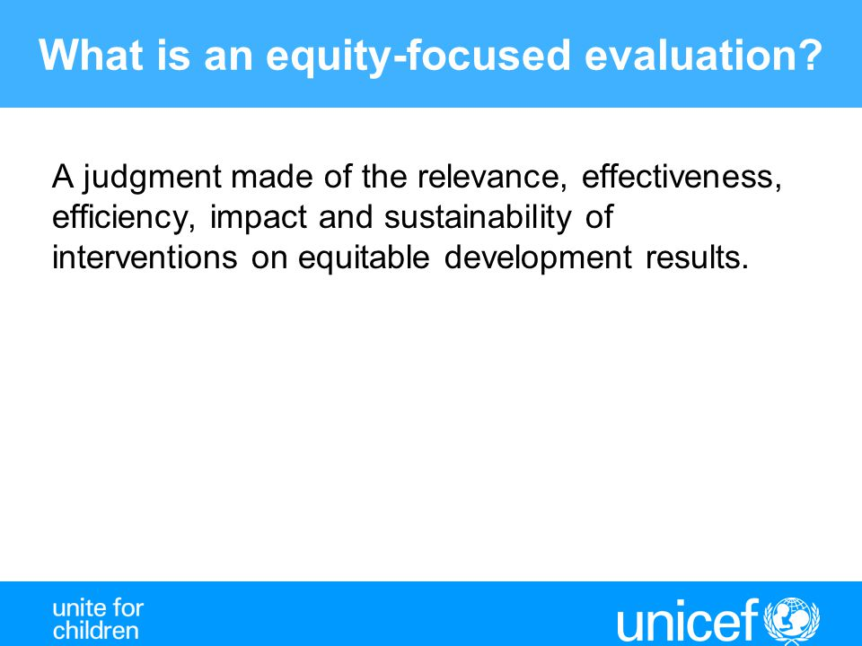What is an equity-focused evaluation
