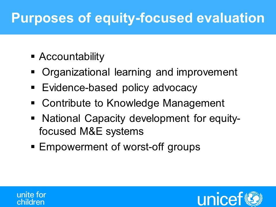 Purposes of equity-focused evaluation