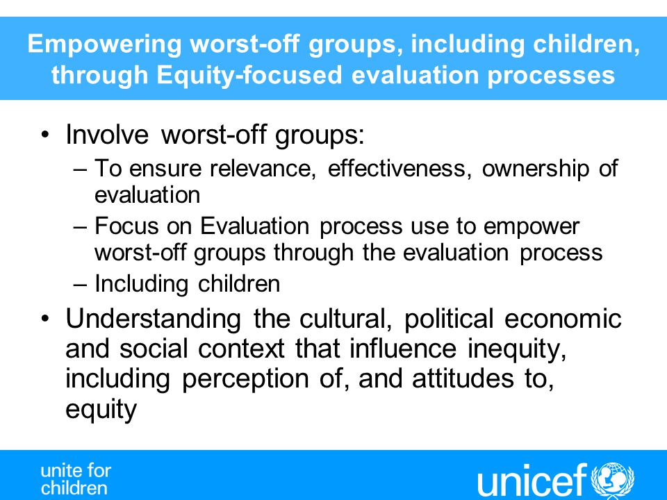 Involve worst-off groups:
