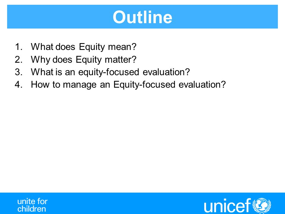 Outline What does Equity mean Why does Equity matter