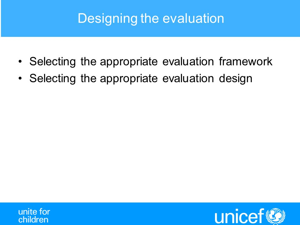 Designing the evaluation