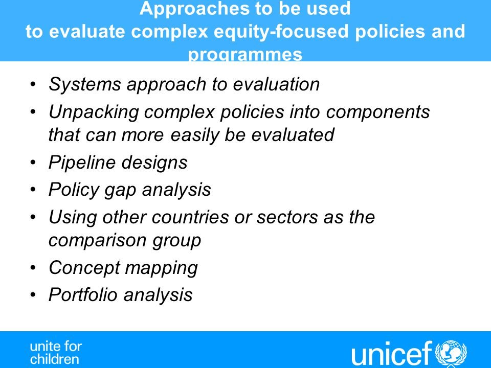 Approaches to be used to evaluate complex equity-focused policies and programmes