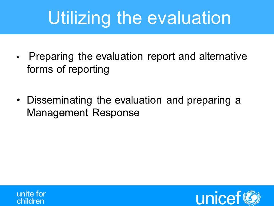 Utilizing the evaluation