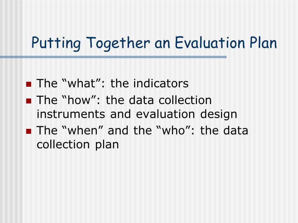 Putting Together an Evaluation Plan