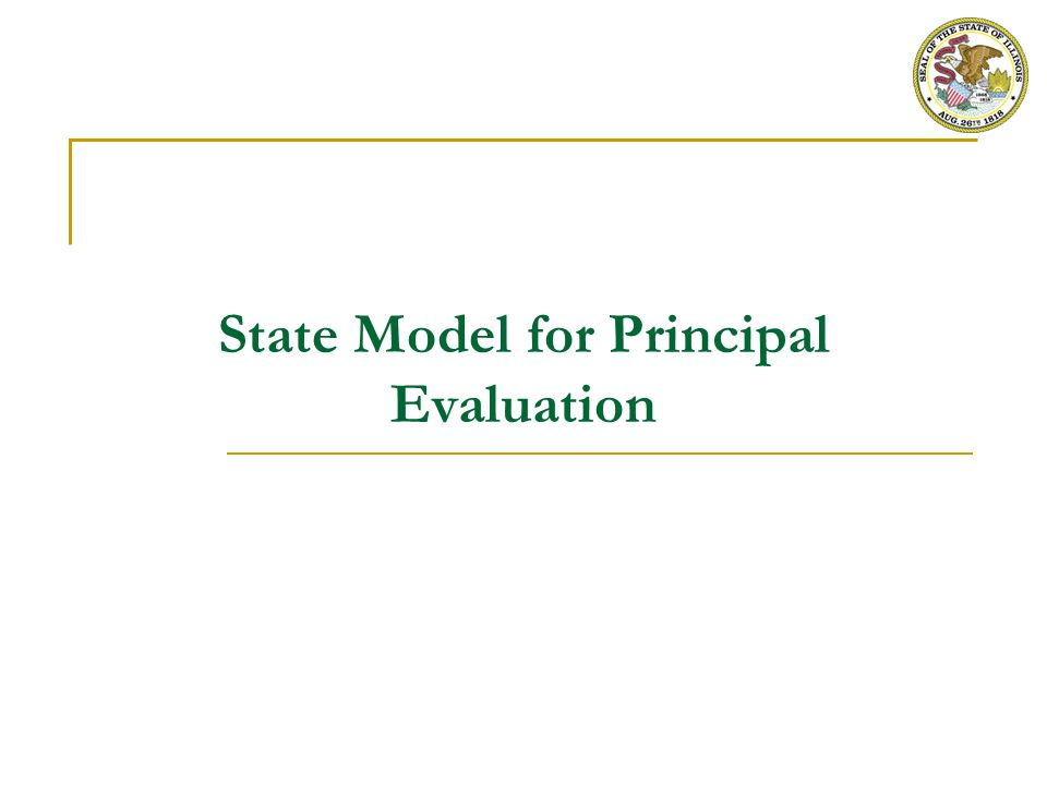 State Model for Principal Evaluation – Overview and Use