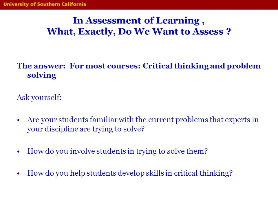 In Assessment of Learning , What, Exactly, Do We Want to Assess