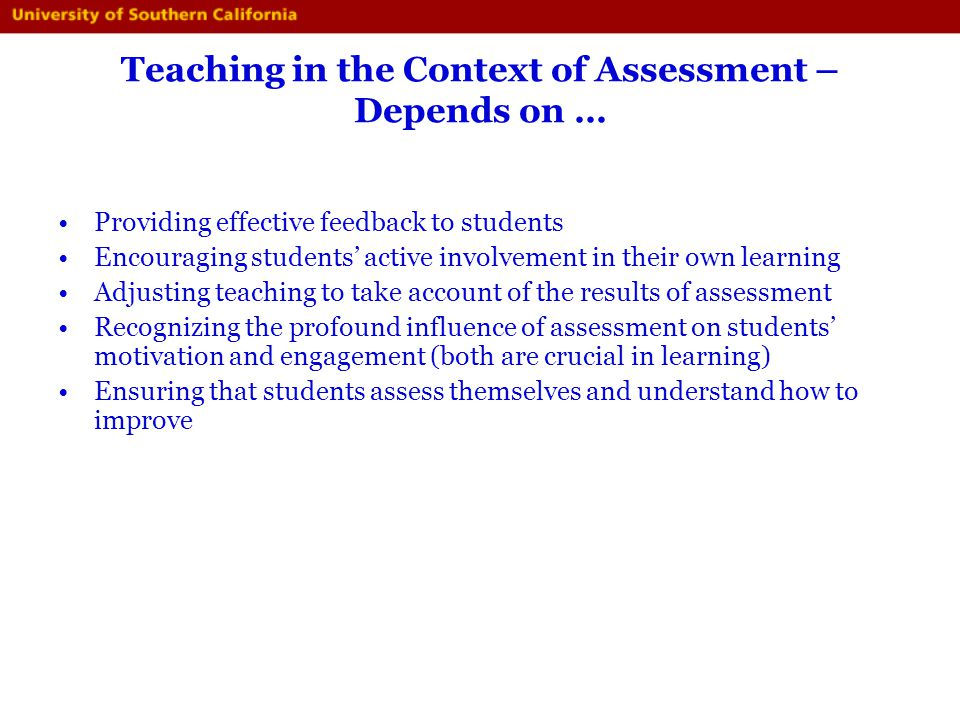 Teaching in the Context of Assessment – Depends on …