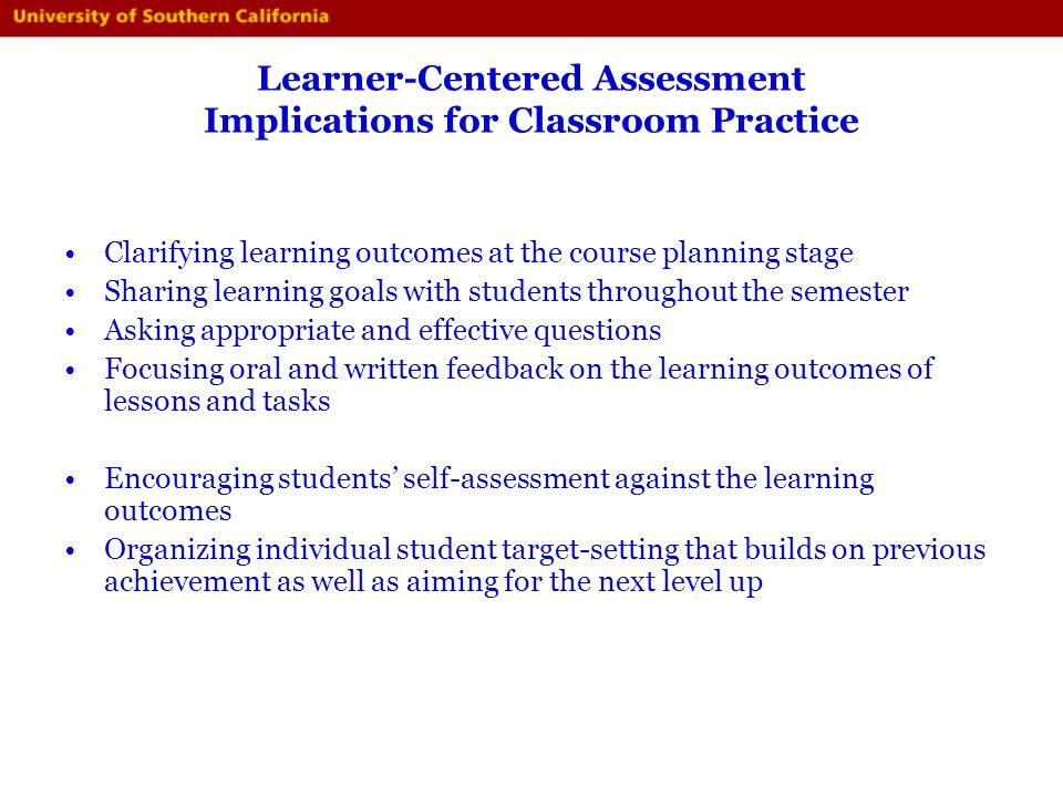 Learner-Centered Assessment Implications for Classroom Practice