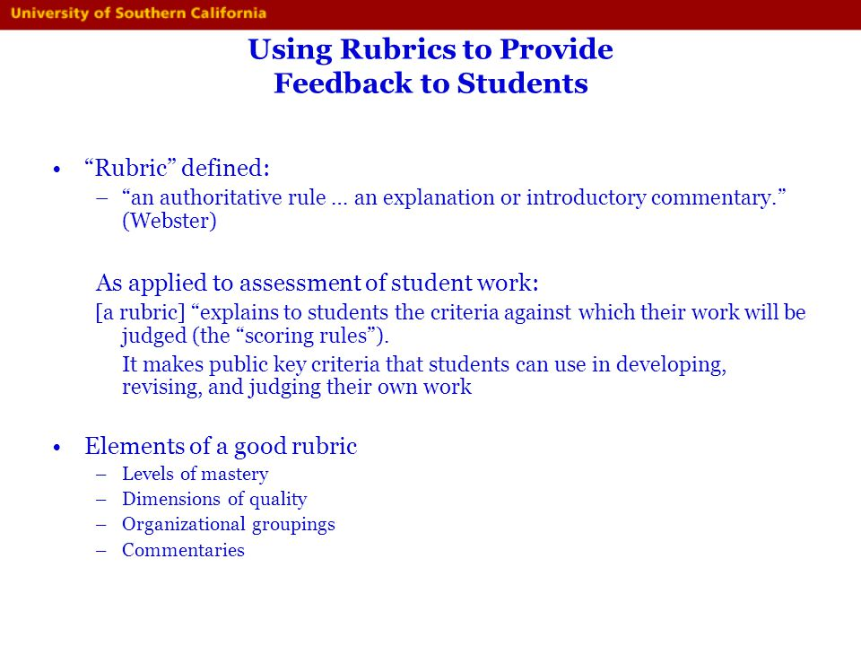 Using Rubrics to Provide Feedback to Students