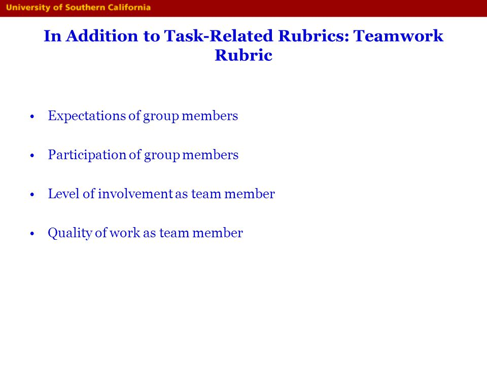 In Addition to Task-Related Rubrics: Teamwork Rubric