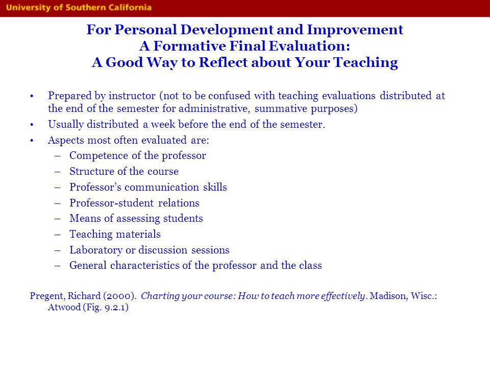 For Personal Development and Improvement A Formative Final Evaluation: A Good Way to Reflect about Your Teaching