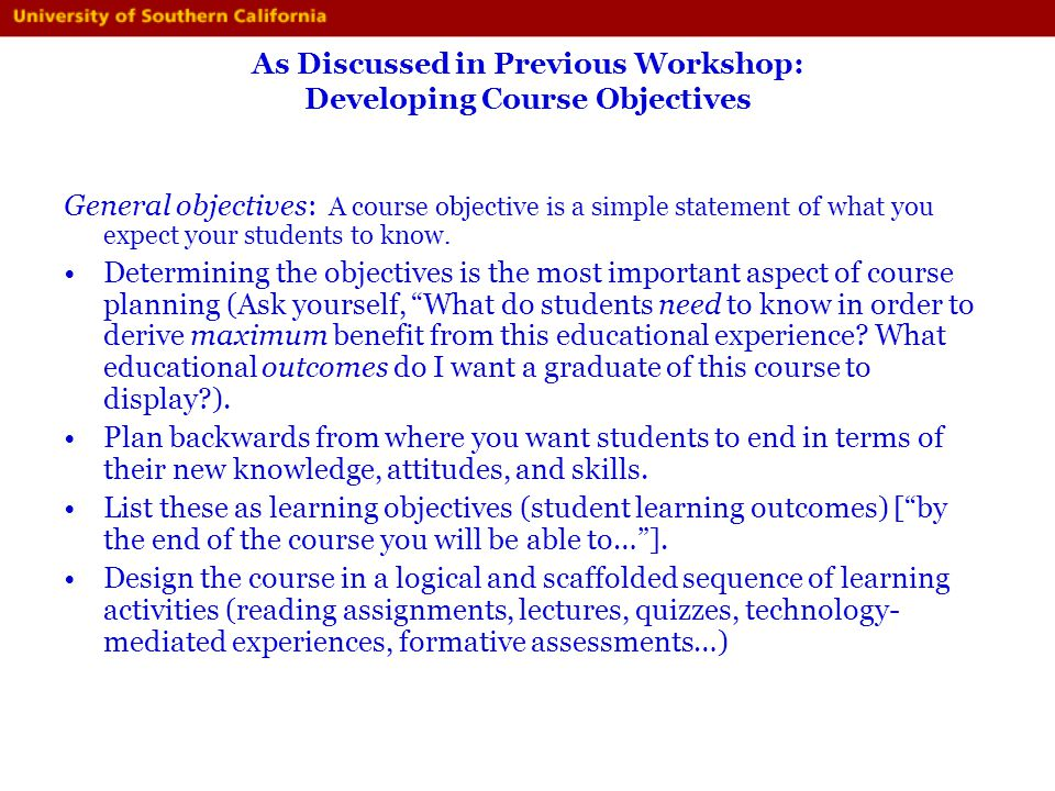 As Discussed in Previous Workshop: Developing Course Objectives
