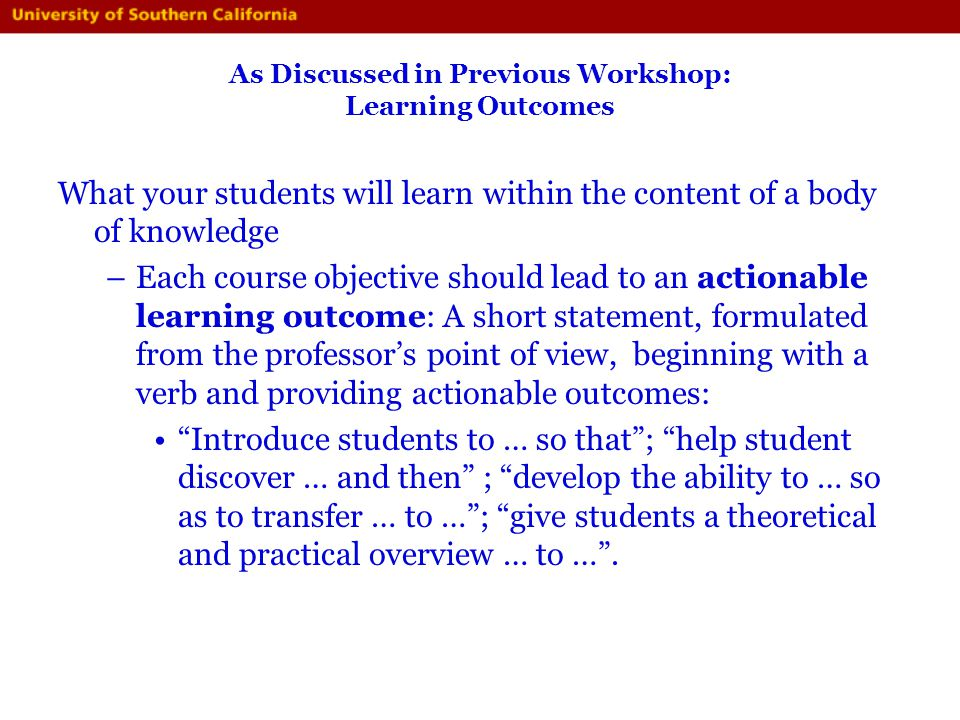 As Discussed in Previous Workshop: Learning Outcomes