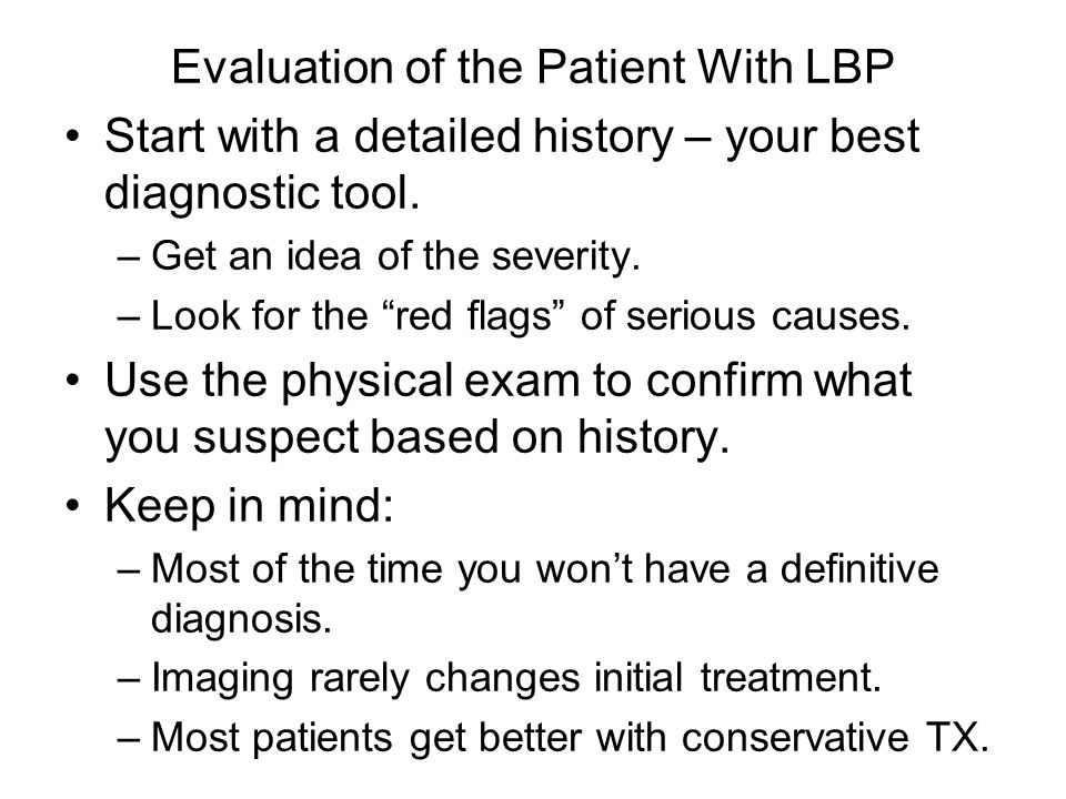 Evaluation of the Patient With LBP