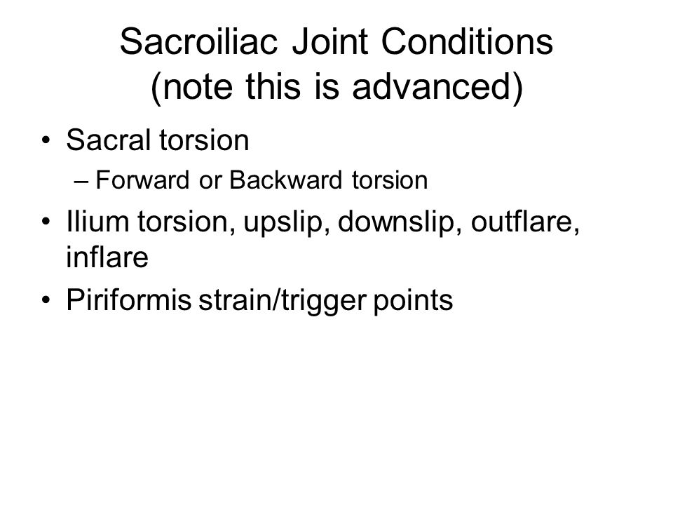 Sacroiliac Joint Conditions (note this is advanced)