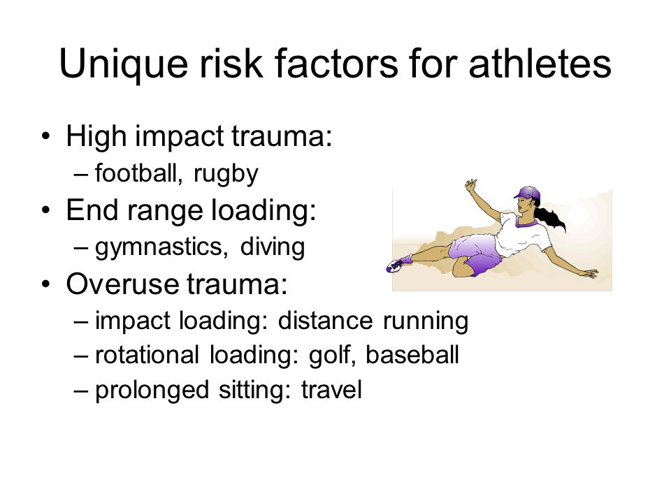 Unique risk factors for athletes