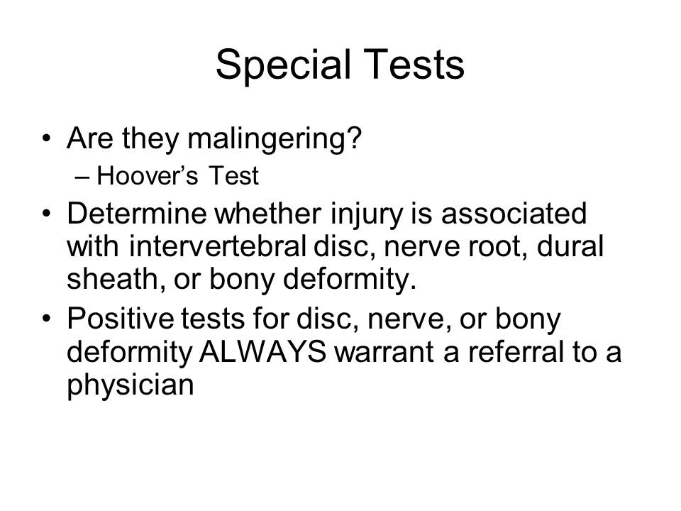 Special Tests Are they malingering