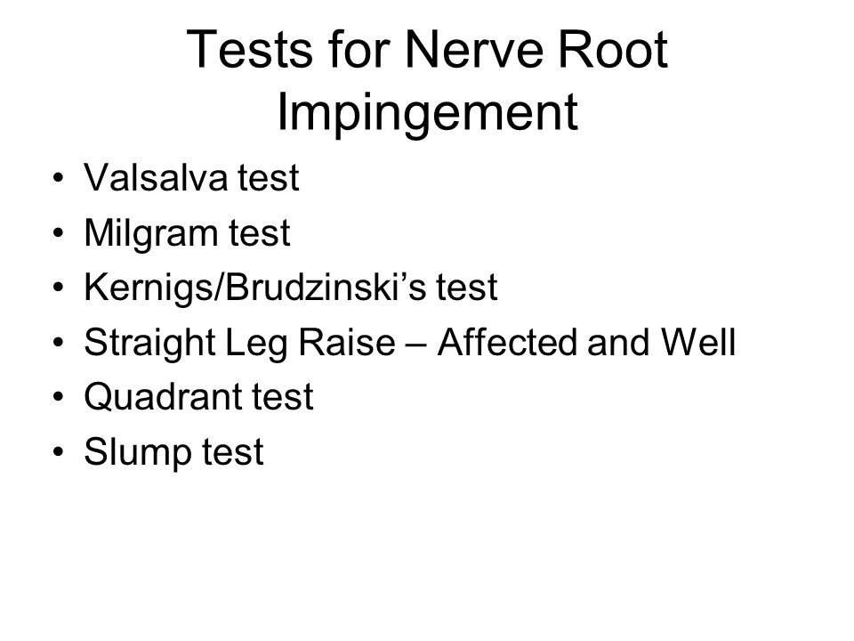 Tests for Nerve Root Impingement